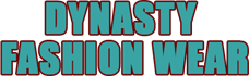 Dynasty Fashion wear